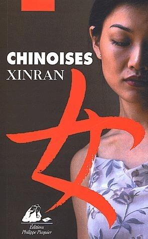 """""""Chinoises"""" : histoires de femmes sur le continent du silence"""