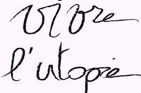 Vivre l'utopie !