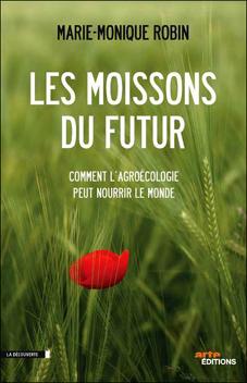 Les moissons du futur, documentaire de M.M Robin