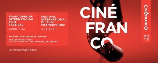 16th Annual Cinéfranco 2013- Celebrates International Francophone Cinema