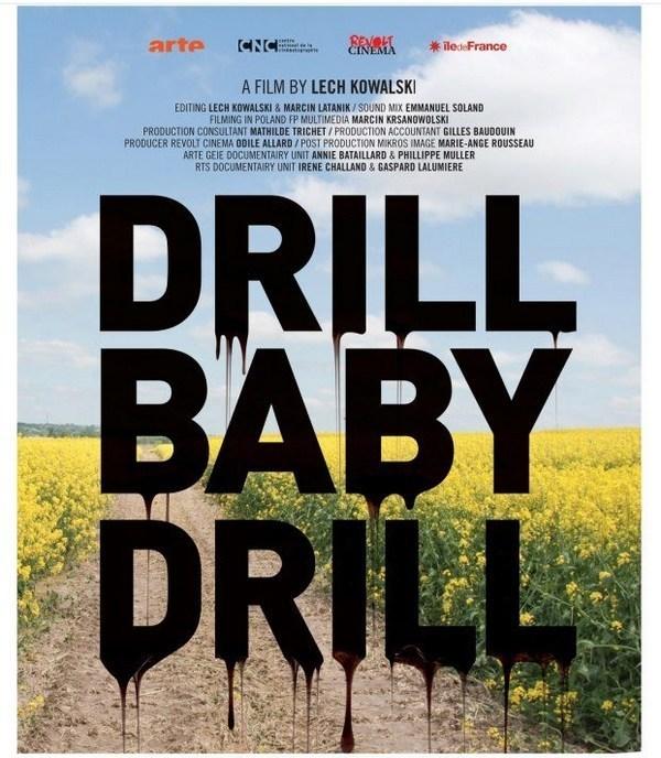 Affiche du Film : « Drill baby Drill » / « La Malédiction du gaz de schiste »