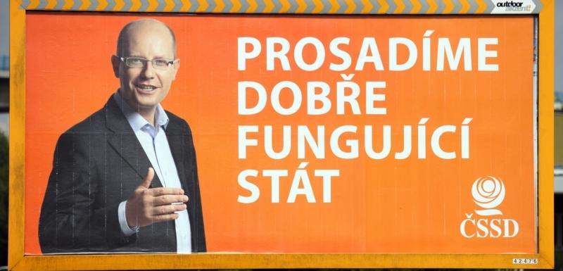 Affiche de campagne du parti ČSSD «Nous allons lutter pour un état qui fonctionne bien».