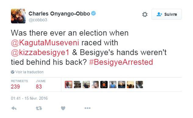 « Y a-t-il déjà eu une élection entre Museveni et Besigye lors de laquelle Besigye n'a été menotté les mains dans le dos ? », s'est interrogé le journaliste Charles Onyango Obbo.